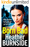 Born Bad: The bestselling, gritty crime novel that will have you hooked (Manchester Trilogy Book 1)