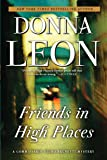 Friends in High Places (A Commissario Guido Brunetti Mystery)