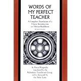 Words of My Perfect Teacher: A Complete Translation of a Classic Introduction to Tibetan Buddhism (Sacred Literature)