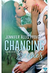 Changing Scenes (Changing Teams Series Book 2) Kindle Edition