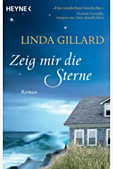 Zeig mir die Sterne: Roman (German Edition) Kindle Edition