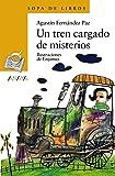 Un tren cargado de misterios (Literatura Infantil (6-11 Años) - Sopa De Libros)