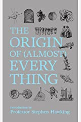 New Scientist: The Origin of (almost) Everything: from the Big Bang to Belly-button Fluff Kindle Edition