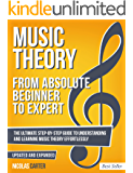 Music Theory: From Beginner to Expert - The Ultimate Step-By-Step Guide to Understanding and Learning Music Theory Effortlessly (With Audio Examples Book 1)