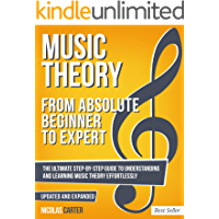 Music Theory: From Beginner to Expert - The Ultimate Step-By-Step Guide to Understanding and Learning Music Theory… book cover