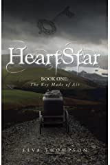 Heartstar: Book One: the Key Made of Air Kindle Edition