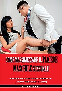 sex porno italia come piacere ad un uomo
