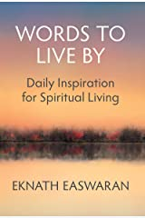 Words to Live By: Daily Inspiration for Spiritual Living Kindle Edition