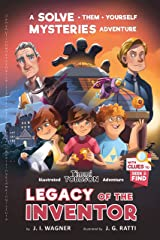Legacy of the Inventor: A Timmi Tobbson Adventure (Solve-Them-Yourself Mysteries Book for Boys and Girls 8-12) Paperback