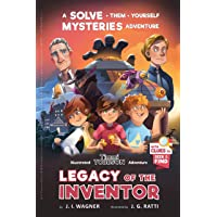 Legacy of the Inventor: A Timmi Tobbson Adventure (Solve-Them-Yourself Mysteries Book for Boys and Girls 8-12)