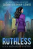 Ruthless: Book 6 of the Mia Kazmaroff Mysteries
