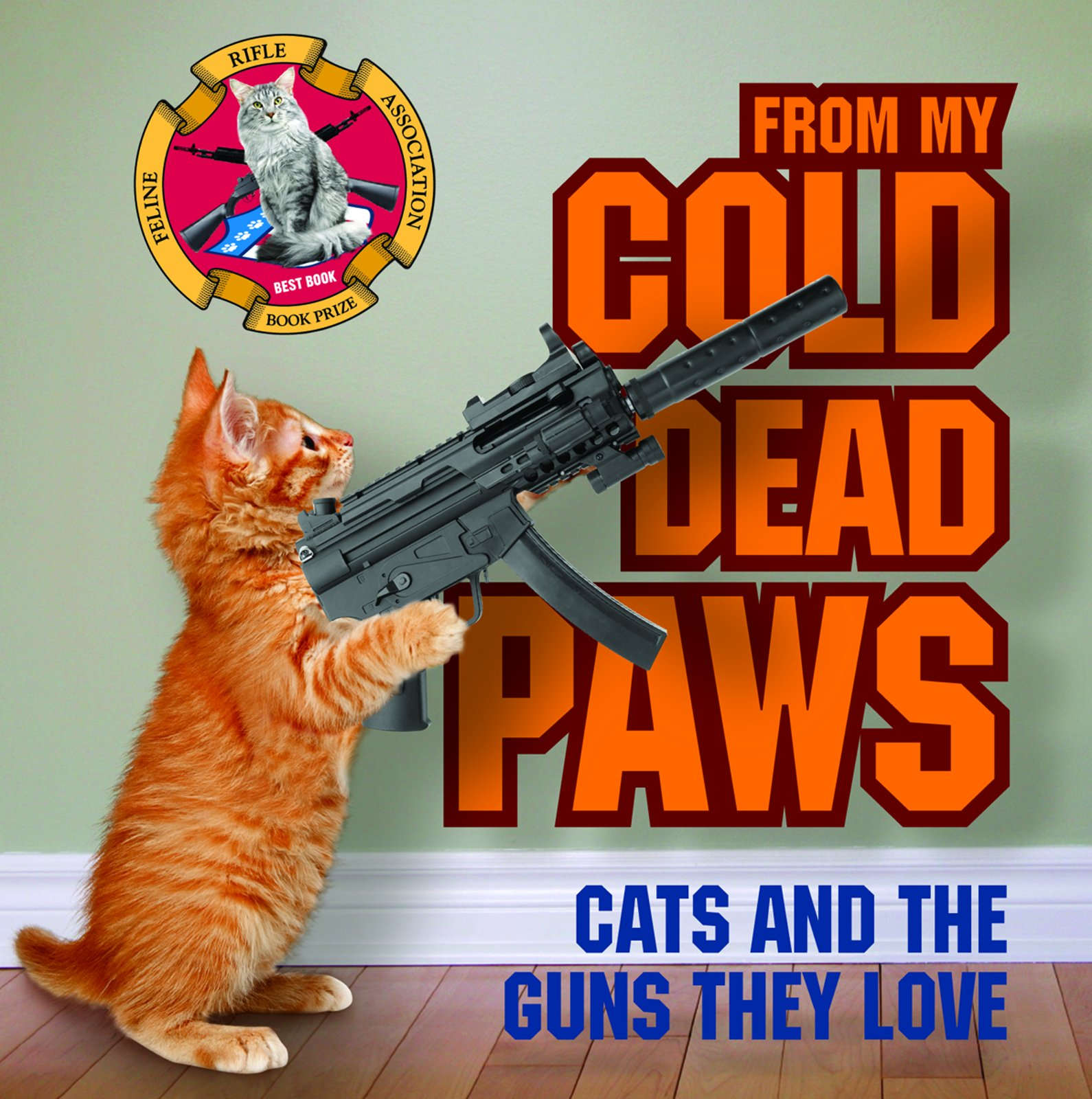 from-my-cold-dead-paws-cats-and-the-guns-they-love