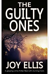 THE GUILTY ONES a gripping crime thriller filled with stunning twists (JACKMAN & EVANS Book 4) Kindle Edition