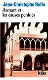 Asmara et les causes perdues - Prix Interallié 1999