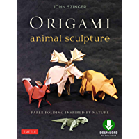 Origami Animal Sculpture: Paper Folding Inspired by Nature: Fold and Display Intermediate to Advanced Origami Art…