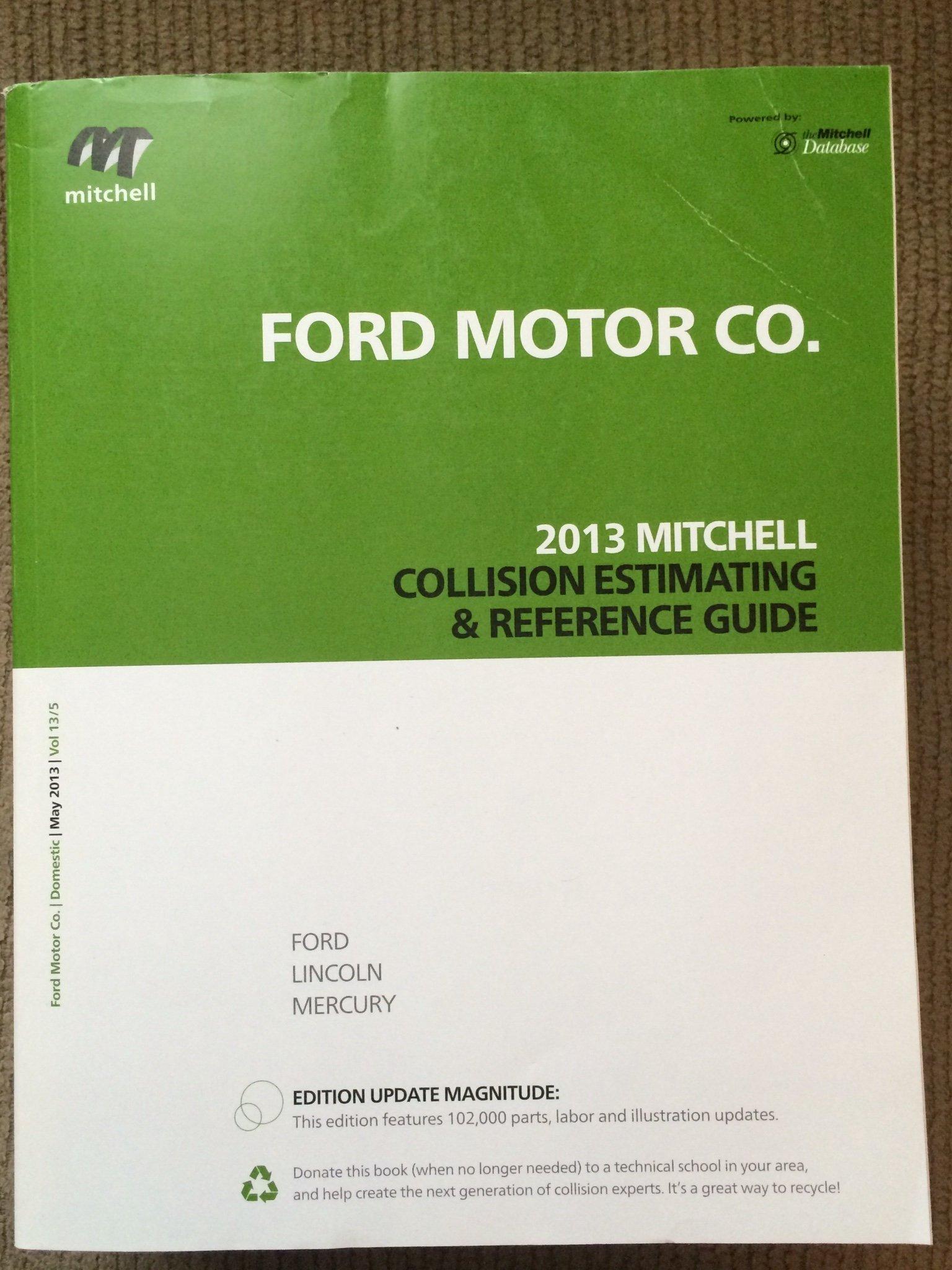 2013 Mitchell Collision Estimating & Reference Guide: Mitchell  International: 9780847031306: Amazon.com: Books