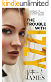 The Trouble with Izzy (A Road to Wonderland Story Book 1)