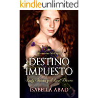 Destino impuesto.: Lady Sienna y el Lord Oscuro. (Hermanas McCoy nº 1) (Spanish Edition)