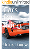 Cars for living (English Edition)