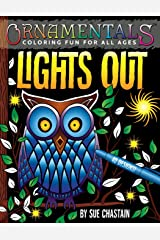 OrnaMENTALs Lights Out: 40 Lighthearted Designs to Color with Dramatic Black Backgrounds (Volume 6) Paperback
