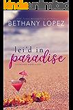 Lei'd in Paradise: A Cupcakes Series Novella