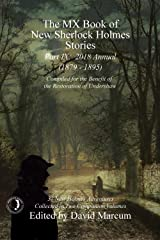 The MX Book of New Sherlock Holmes Stories - Part IX: 2018 Annual (1879-1895) (MX Book of New Sherlock Holmes Stories Series) Kindle Edition