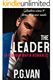 The Leader: A Passionate Love Story