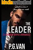 The Leader: A Mumbai Mafia Romance