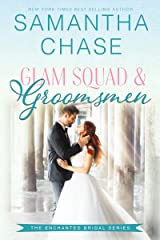 Glam Squad & Groomsmen (Enchanted Bridal Book 3) Kindle Edition