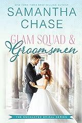 Glam Squad & Groomsmen (Enchanted Bridal Book 3) Kindle Edition
