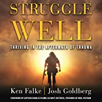 Struggle Well: Thriving in the Aftermath of Trauma