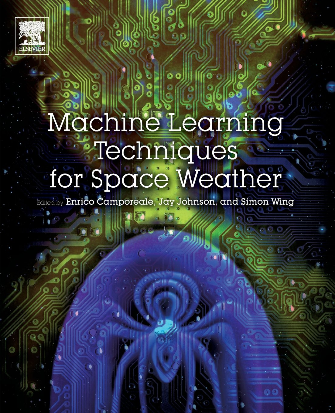 Machine Learning Techniques For Space Weather