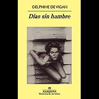 Días sin hambre (Panorama de narrativas nº 842)