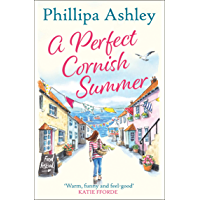 A Perfect Cornish Summer: The perfect new summer book from the Queen of Cornish romance (English Edition)