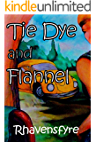 Tie Dye and Flannel: A Chase and Rowan Prequel (Chase And Rowan Series)