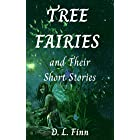 Tree Fairies and Their Short Stories