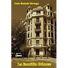 La familia Gómez (La senda de Mendizábal nº 5) (Spanish Edition) Jun 9, 2016