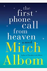 The First Phone Call From Heaven Kindle Edition