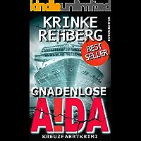 GNADENLOSE AIDA: Kreuzfahrt-Krimi (Frieda Olsen ermittelt 1) (German Edition)