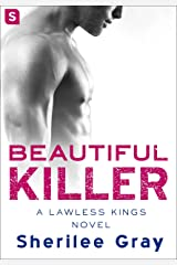 Beautiful Killer: A Lawless Kings Romance Kindle Edition
