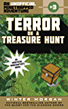 Terror on a Treasure Hunt: An Unofficial Minetrapped Adventure, #3 (The Unofficial Minetrapped Adventure Ser)