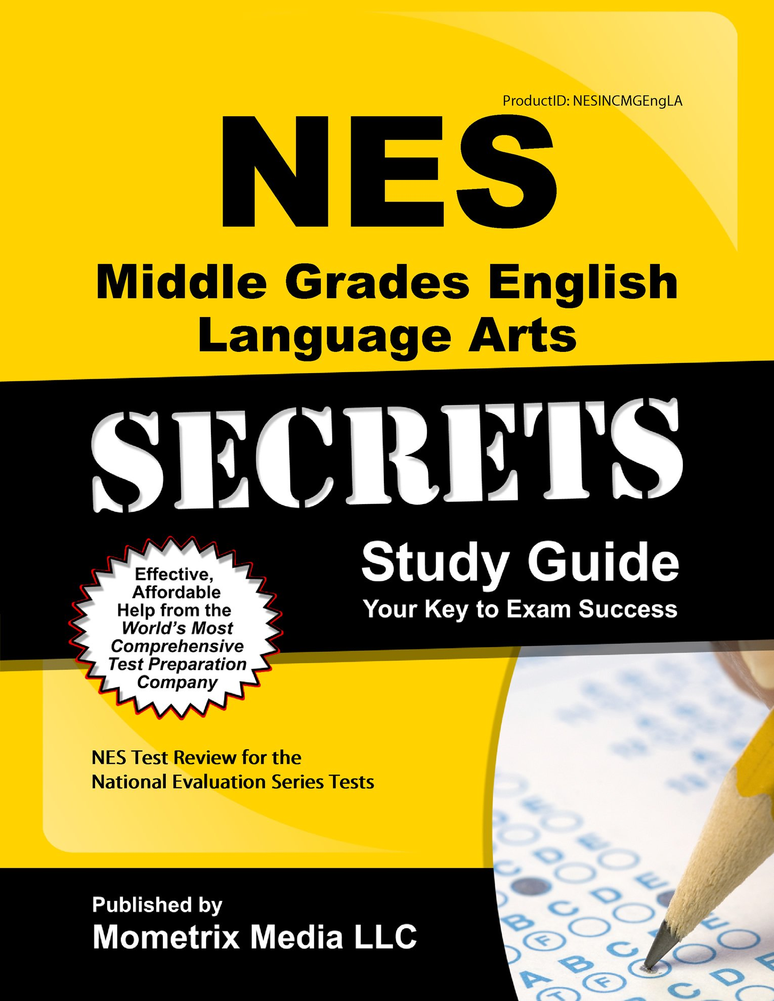 NES Middle Grades English Language Arts Secrets Study Guide: NES Test Review for the National Evaluation Series Tests (Secrets (Mometrix))