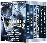 Forbidden Lovers 2: 6 Sexy Supernatural Romances
