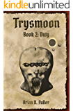 Trysmoon Book 2: Duty (The Trysmoon Saga) (English Edition)