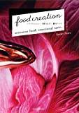 food creation   フードクリエイション | 感覚であじわう 感情のテイスト
