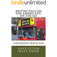 British English for Americans: On the Go