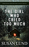 The Girl Who Cried Too Much: The McClintock-Carter Crime Thriller Trilogy: Book Two