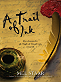 A Trail of Ink (Hugh De Singleton's Chronicles Book 3)