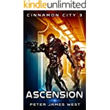 Ascension (Tales of Cinnamon City Book 3)