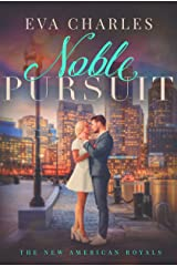 Noble Pursuit (The New American Royals Book 2) Kindle Edition